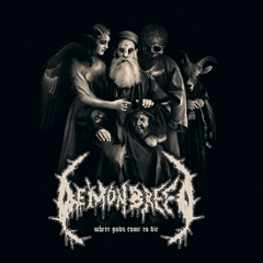 Demonbreed - Where Gods Come to Die
